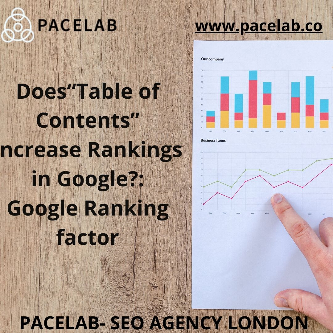 """Table of Contents: Google Ranking Factor"".pacelab - seo agency london"