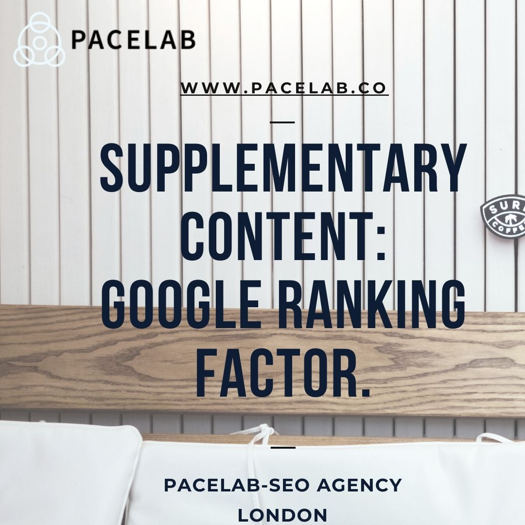 """Supplementary Content""_ Google Ranking Factor._.pacelab - seo agency london"
