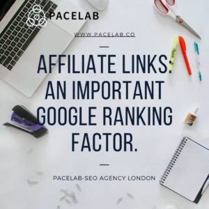 _Affiliate Links_ An Important Google Ranking Factor_.pacelab - seo agency london