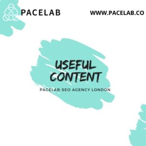 """""""useful content"""" pacelab- seo agency  london"""