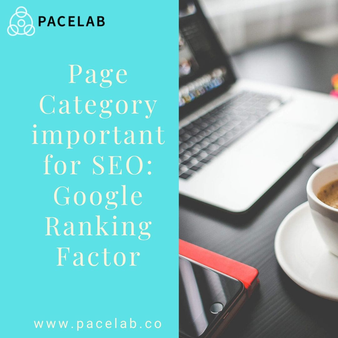 Page Category important for SEO: pacelab - seo agency london