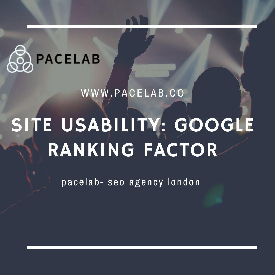 """Site Usability"" pacelab- seo agency london"