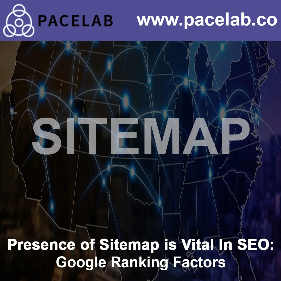 """Presence of Sitemap"" pacelab - seo agency london"