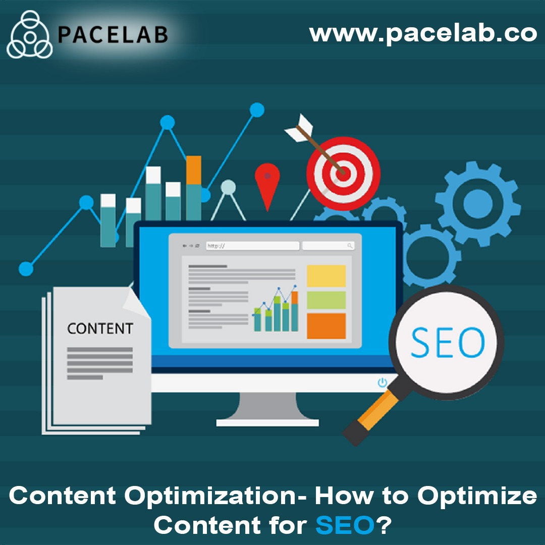 """Content Optimization""-Pacelab seo agency london"