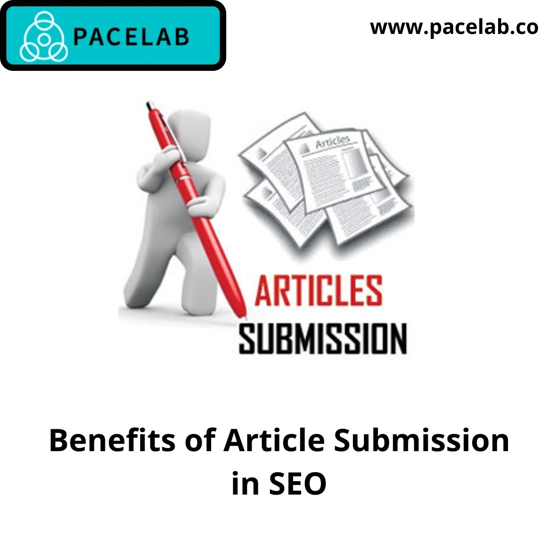 Benefits of Article Submission in SEO