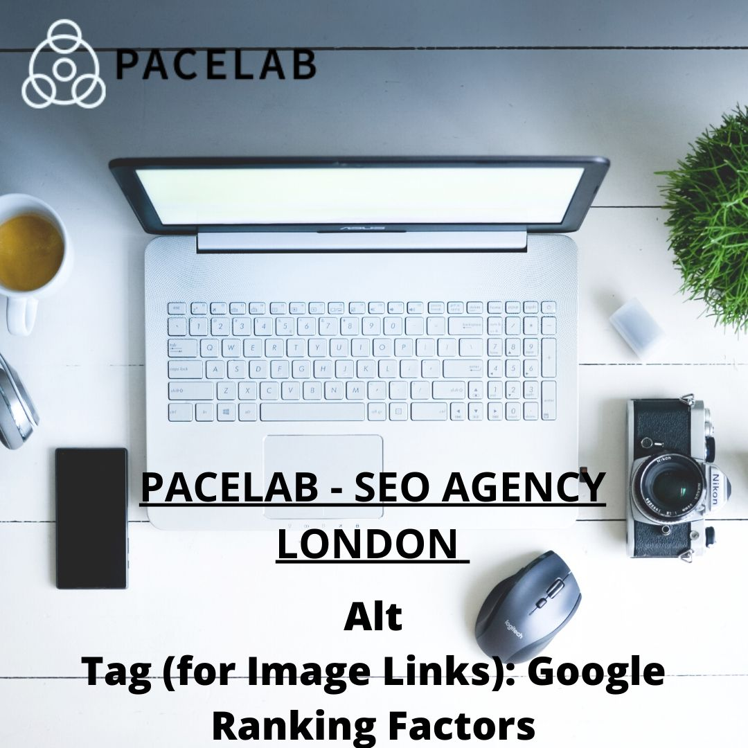 """""Alt Tag-Pacelab SEO Agency London"""