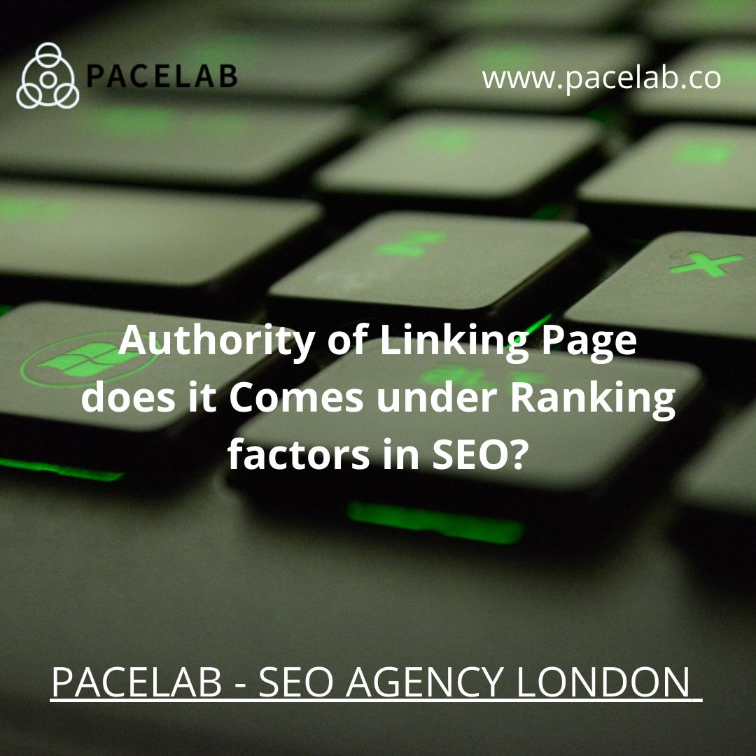 """AUTHORITY of LINKING- PACELAB SEO AGENCY LONDON"""